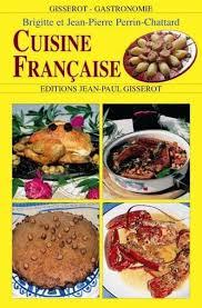 cuisine fran ise de cuisine fran軋ise 28 images les sp 233 cialit 233 s fran 231
