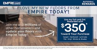 Empire Carpet And Flooring by Refer A Friend Empire Today