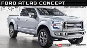 100 Ford Atlas Truck 2017 Concept Review Rendered Price Specs Release Date