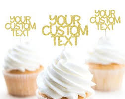 Custom Cupcake Toppers Gold Glitter Topper Personalized Any Color Birthday Party Text