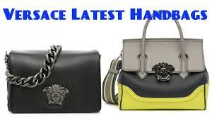 versace latest handbags collection 2017 youtube