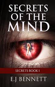 Secrets Of The Mind Book 1 By Bennett EJ