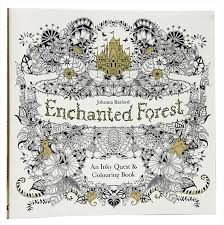 Enchanted Forest An Inky Quest And Coloring Book Treasure