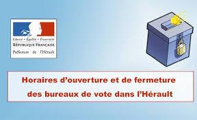 horaires bureaux de vote actualités herault horaires d ouverture et de fermeture des