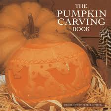 Pumpkin Patch Patterson Ny by The Pumpkin Carving Book 20 Step By Step Projects For