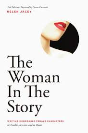 The Woman In Story Writing Memorable Female Characters