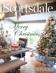 Mr Jingles Christmas Trees West Palm Beach by North Scottsdale Lifestyle December 2014 By Lifestyle Publications