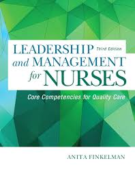 Leadership And Management For Nurses Core Competencies