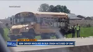 100 Truck And Bus Driver Arrested For OWI After Crash With School Bus