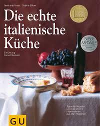 die echte italienische küche reinhardt hess sabine