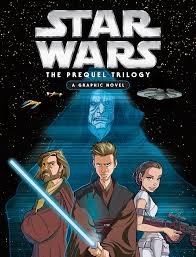 Star Wars The Prequel Trilogy A Graphic Novel