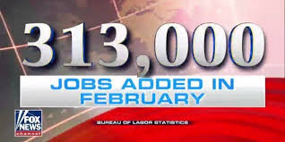 BREAKING NEWS US Employers Added 313000 Jobs In February Beating Expectatio