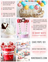 Cake Pops 101 Tips Tricks & Great Ideas on how to display your