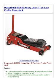 Cheap Floor Jacks 3 Ton by Powerbuilt 647580 Heavy Duty 3 Ton Low Profile Floor Jack