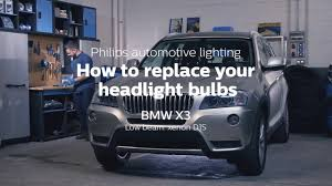 how to replace headlight bulbs on your bmw x3 philips automotive