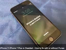iPhone 7 iPhone 7 Plus is Disabled How to fix with or without iTunes
