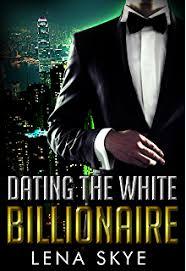 Dating The White Billionaire BWWM Interracial Romance Book 1