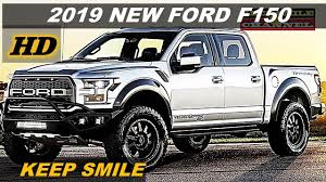100 New Ford Pickup Trucks 2019 NEW FORD F150 FULL RAPTOR SUPER PREMIUM TRUCK EXTERIOR AND