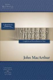 Colossians And Philemon Part Of The MacArthur Bible Studies