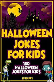 Halloween Jokes And Riddles For Adults by Frightfully Funny Halloween Jokes Hilarious Jokes And Riddles For