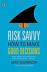 1 Risk Versus Uncertainty In Savvy Gerd Gigerenzer Explained The Difference Between