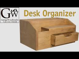 Building A Simple Wood Desk by Build A Desk Organizer Youtube