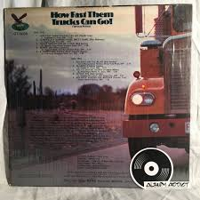 How Fast Them Trucks Can Go! – Album Addict Dave Dudley Truck Drivin Man Original 1966 Youtube Big Wheels By Lucky Starr Lp With Cryptrecords Ref9170311 Httpsenshpocomiwl0cb5r8y3ckwflq 20180910t170739 Best Image Kusaboshicom Jimbo Darville The Truckadours Live At The Aggie Worlds Photos Of Roadtrip And Schoolbus Flickr Hive Mind Drivers Waltz Trakk Tassewwieq Lyrics Sonofagun 1965 Volume 20 Issue Feb 1998 Met Media Issuu Colton Stephens Coltotephens827 Instagram Profile Picbear Six Days On Roaddave Dudleywmv Musical Pinterest Country