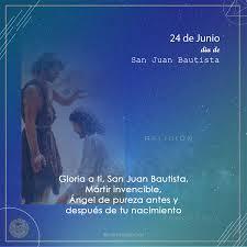 24 De Junio Día De San Juan Bautista El Precursor De Dios