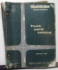 100 Studebaker Truck Parts 196263 Dealer Catalog Book Series 7E
