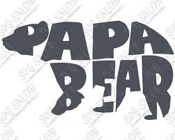 Papa Bear Custom DIY Iron On Vinyl Shirt Decal Cutting File In SVG EPS