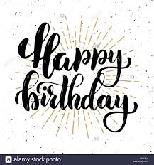 Happy birthday Hand drawn motivation lettering quote Design element for poster banner greeting card Vector illustration