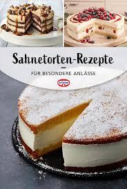 sahnetorten rezepte für besondere anlässe leckere torten