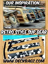 Sup Board Deck Bag by Sup Deck Bag Inspiration U2013 Deckbagz