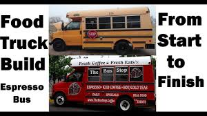 100 Truck And Bus Food Build Espresso Fabrication From Start To Finish