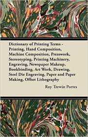 Amazonin Buy Dictionary Of Printing Terms