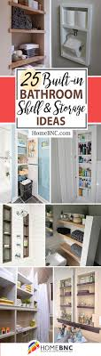 25 Best Built-in Bathroom Shelf And Storage Ideas For 2019 Idea Home Toilet Bathroom Wall Storage Organizer Bathrooms Small And Rack Unit Walnut Argos Solutions Cabinet Weatherby Licious 3 Drawer Vintage Replacement Modular Cabinets Hgtv Scenic Shelves Ideas Target Rustic Behind Organization Vanity Exciting Organizers For Your 25 Best Builtin Shelf And For 2019 Smline The 9 That Cut The Clutter Overstockcom Bathroom Vanity Storage Tower Fniture Design Ebay Kitchen