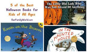 Best Halloween Books For 6 Year Olds by 5 Of The Best Halloween Books For Kids Of All Ages Our Family World