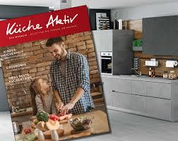 küche aktiv kataloge ansehen markenküchen mit