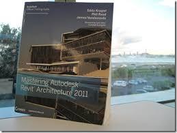Mastering Autodesk Revit Architecture 2011 More Than A Book AU2010