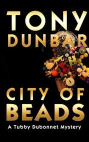 City Of Beads Tubby Dubonnet Series 2 A Hard Boiled But Humorous