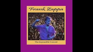 Frank Zappa The Impossible Concert Unpublished 1976 Album