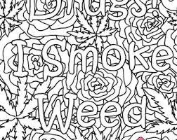 I Dont Do Drugs Smoke Weed