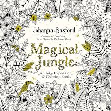 Magical Jungle Is Johanna Basfords Newest Coloring Book Which Will Be Released August 9 2016