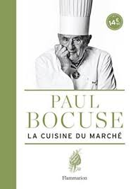 cuisine la la cuisine du marche by bocuse paul abebooks