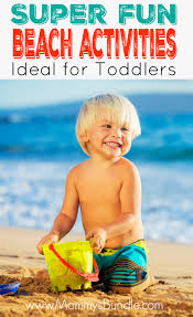 Such An Awesome List Of Beach Activities PERFECT For Toddlers Great Ideas To Keep Kids