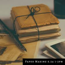 Kitchen Crafting Paper Making June 24 1 3 Drop In And Learn How To Make Your Own Our Well Have The Supplies On Hand