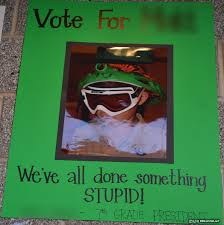 Funny Campaign Poster Ideas For Student Council Elections Middle School