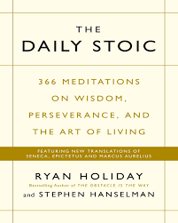 The Daily Stoic 366 Meditations For Clarity