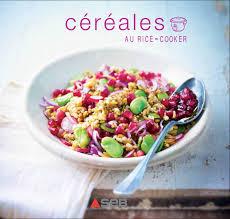 cuisiner lentilles s hes céréales au rice cooker by camille gonnet issuu