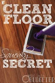 Stop Squeaky Floors From Above by The Secret To Squeaky Clean Wooden Floors The Busy Budgeter
